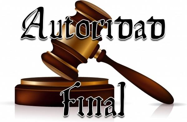 Autoridad Final y el Mundo Cristiano – Parte 1